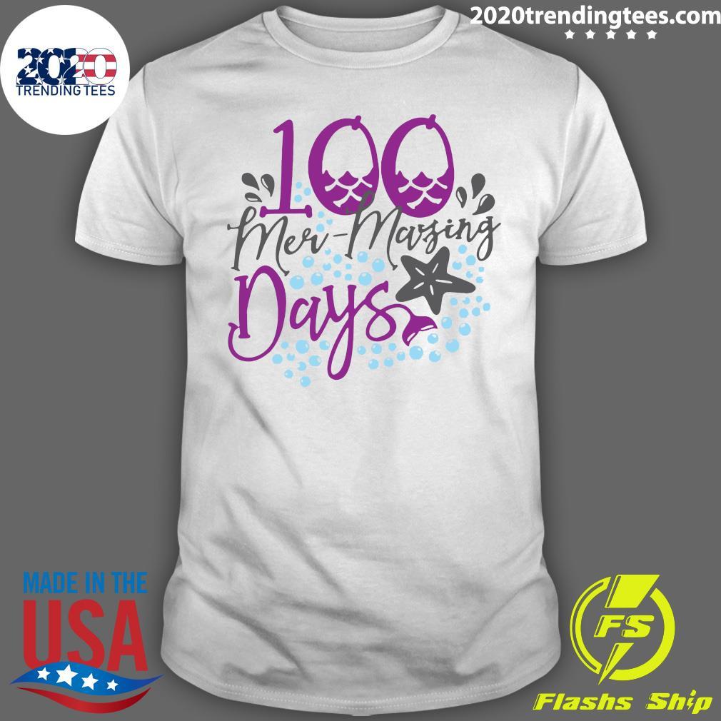 100 Mer-mazing Days Shirt
