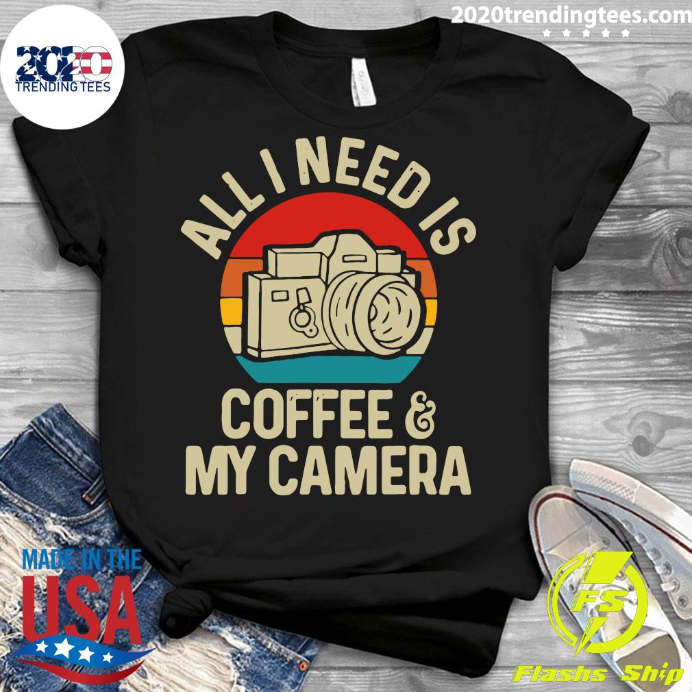 All I Need Is Photographer Coffee And My Camera Vintage Shirt Ladies tee