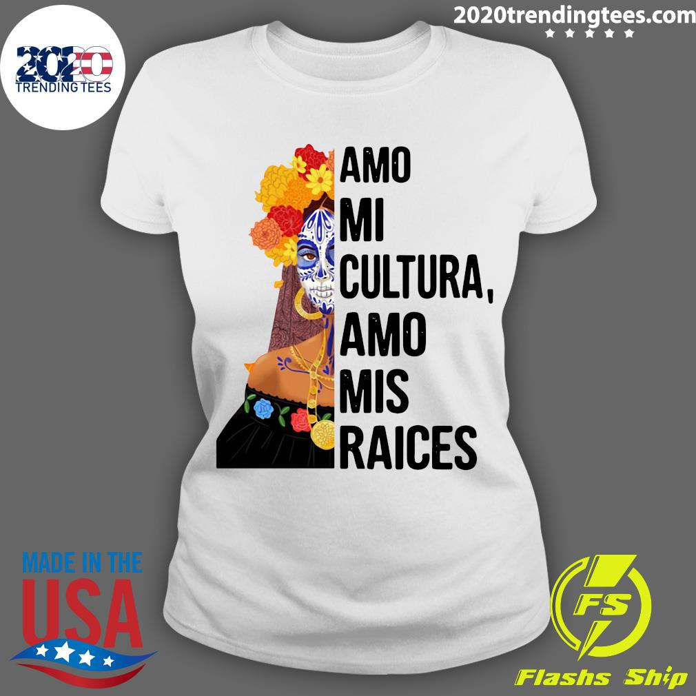 Amo Mi Cultura Amo Mis Raices Vintage Shirt Ladies tee