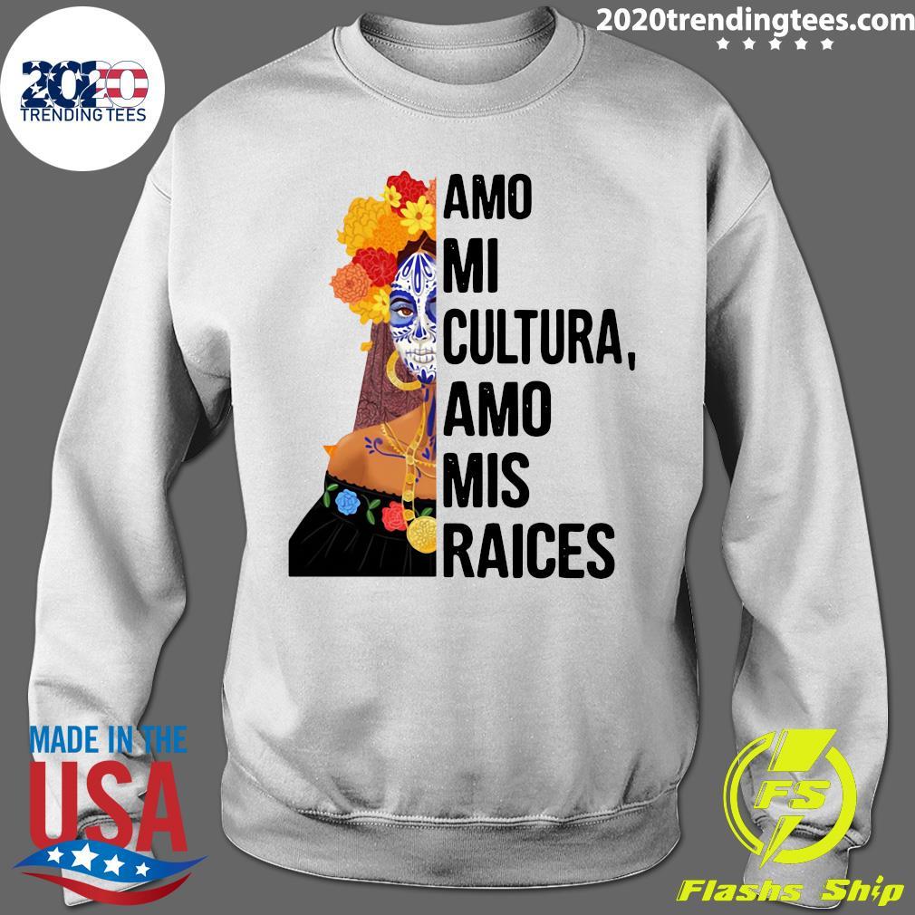 Amo Mi Cultura Amo Mis Raices Vintage Shirt Sweater