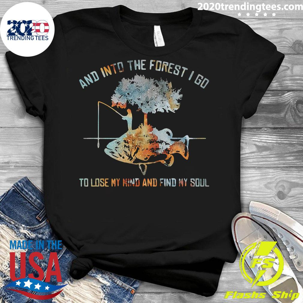 And Into The Forest I Go To Lose My Mind And Find My Soul Fish Under Tree Fishing Shirt Ladies tee