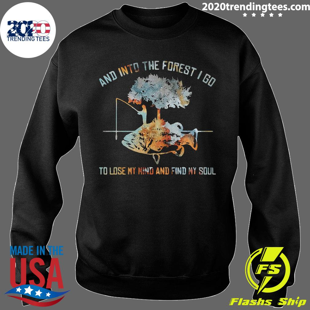 And Into The Forest I Go To Lose My Mind And Find My Soul Fish Under Tree Fishing Shirt Sweater