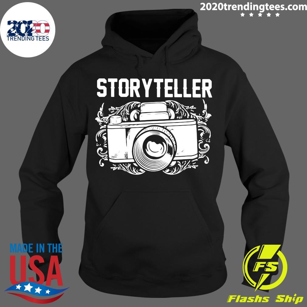 Camera Photographer Storyteller Shirt Hoodie