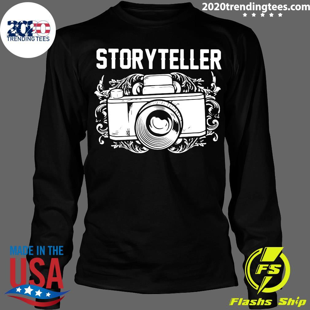 Camera Photographer Storyteller Shirt Longsleeve