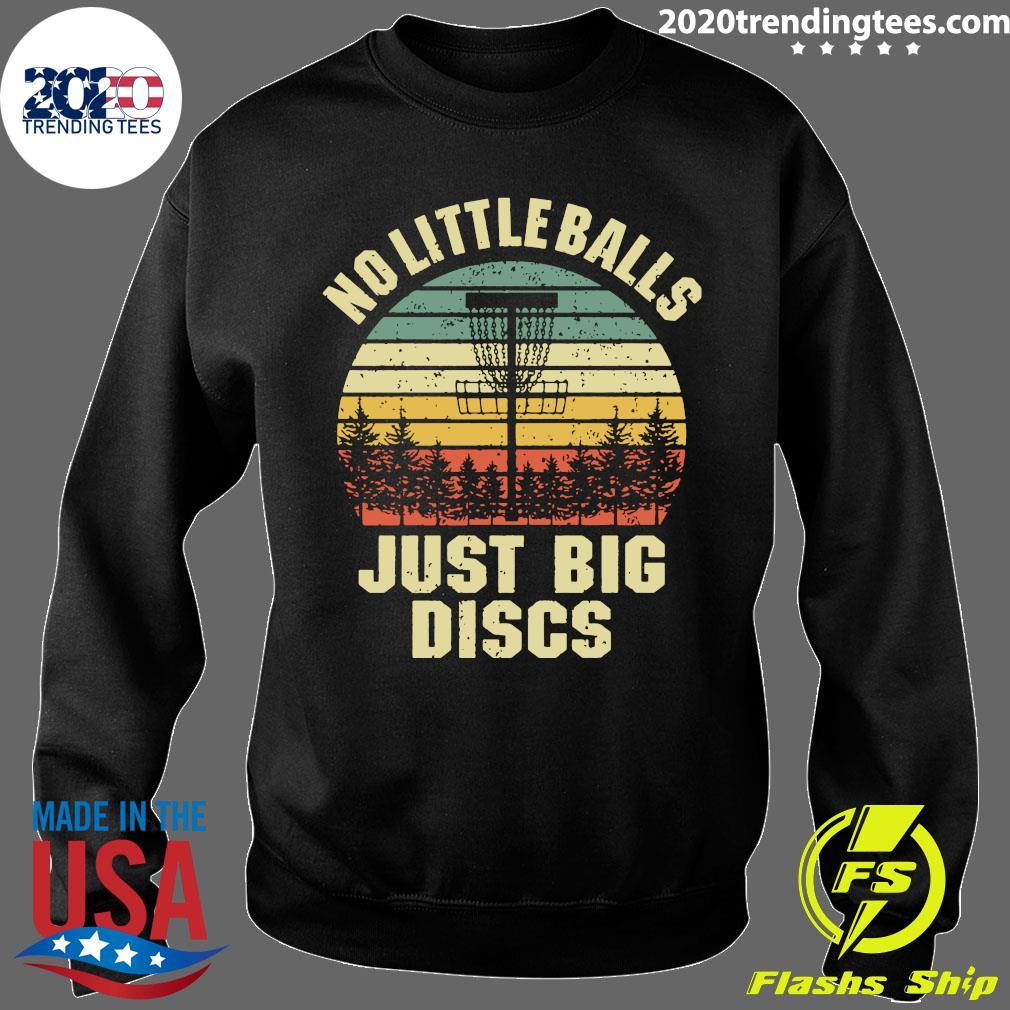 Disc Golf No Little Balls Just Big Discs Vintage Retro Shirt Sweater