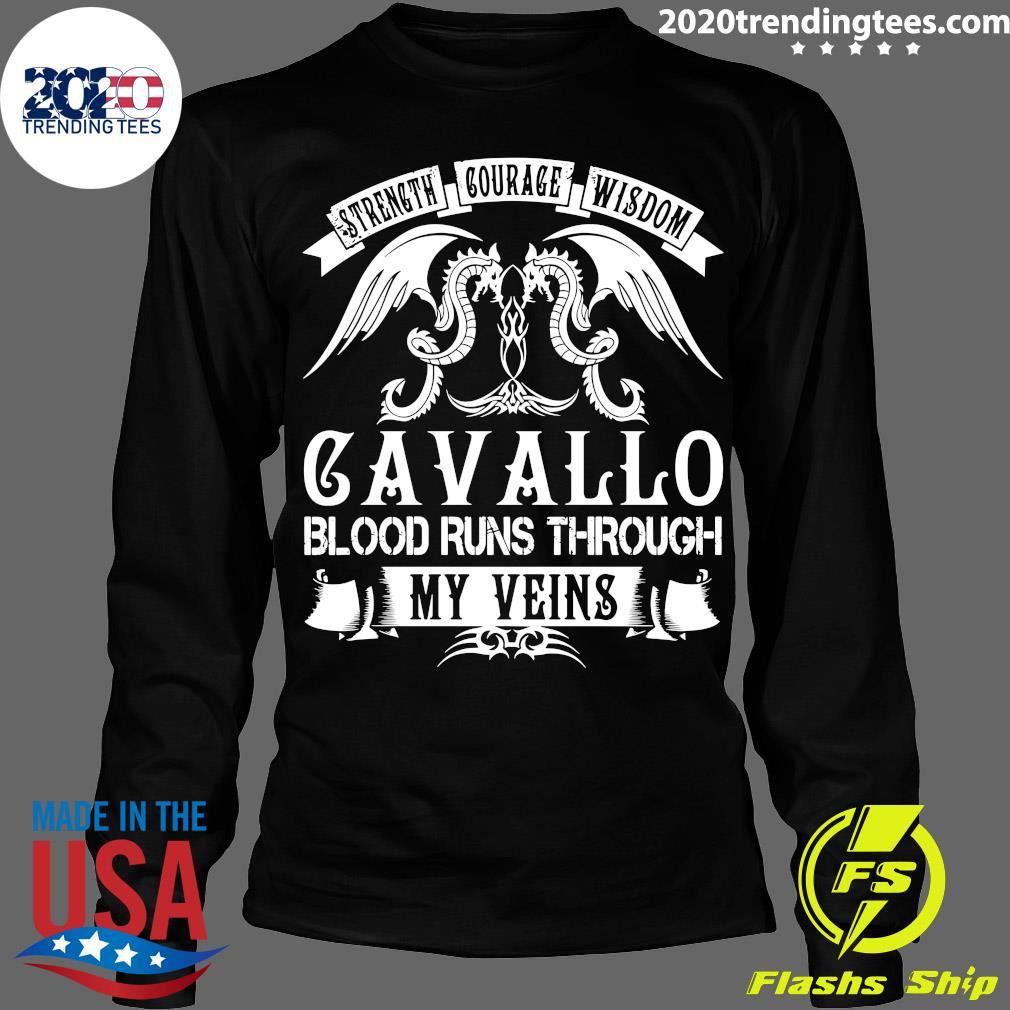 Dragon Strength Courage Wisdom Cavallo Blood Runs Through My Veins Shirt Longsleeve