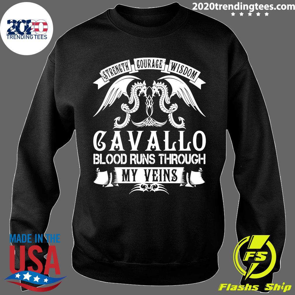 Dragon Strength Courage Wisdom Cavallo Blood Runs Through My Veins Shirt Sweater