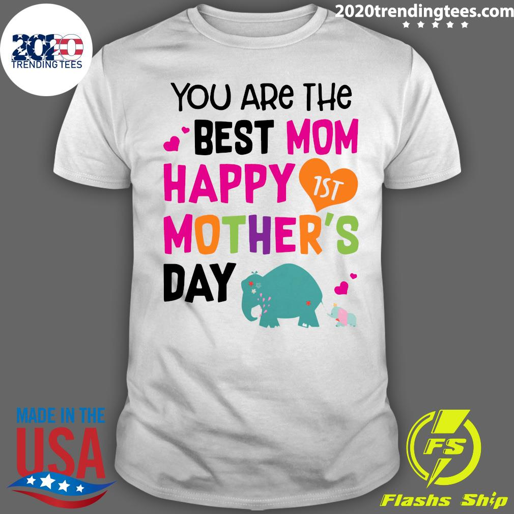 Elephant Mothers Day You Are The Best Mom Happy Mother's Day Shirt