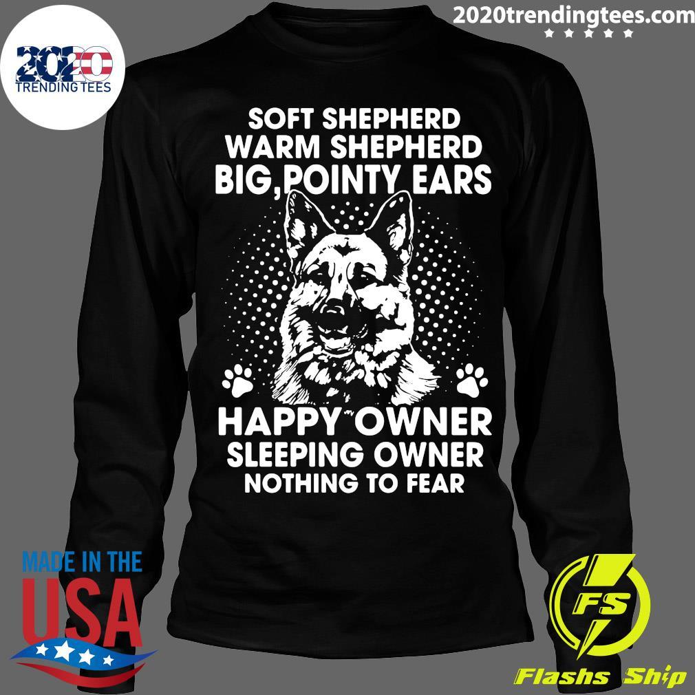 German Shepherd Soft Shepherd Warm Shepherd Big Pointy Ears Happy Owner Shirt Longsleeve