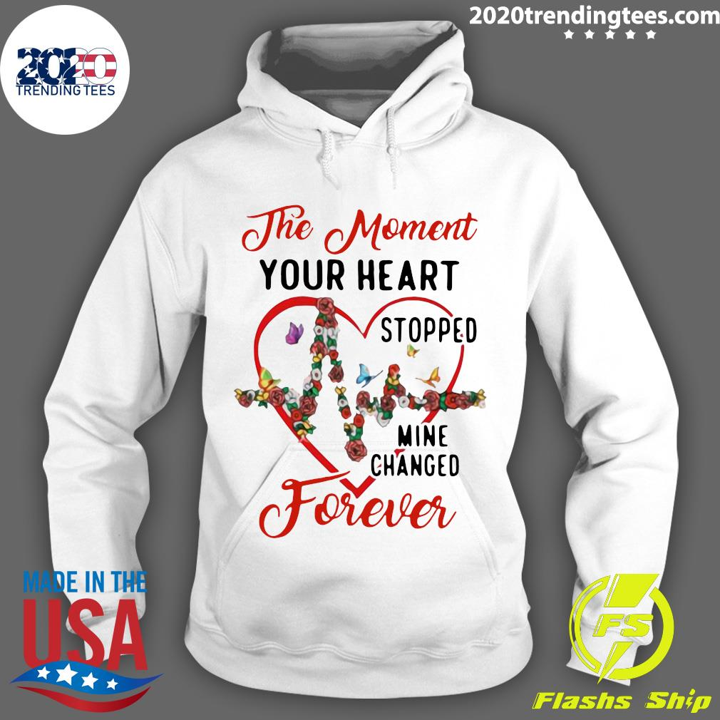 Heartbeat The Moment Your Heart Stopped Mine Changed Forever Shirt Hoodie