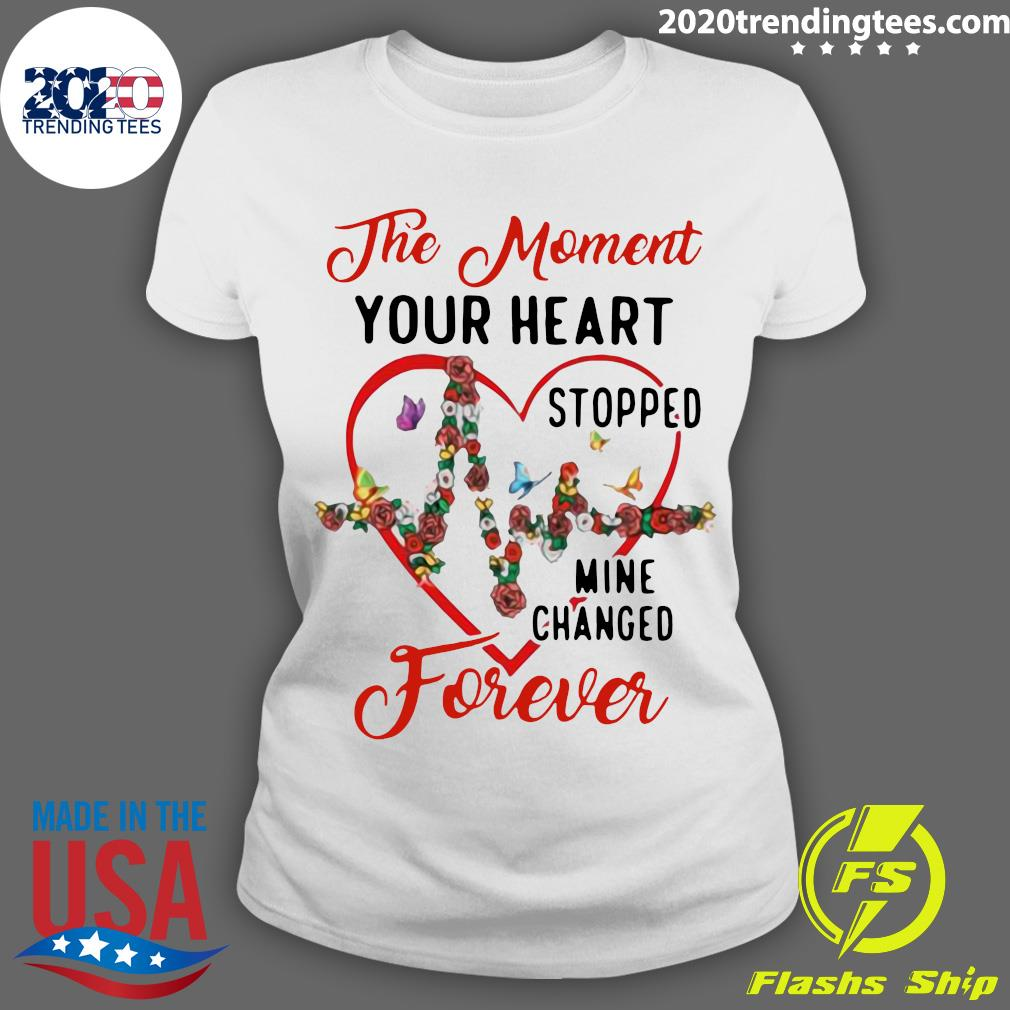 Heartbeat The Moment Your Heart Stopped Mine Changed Forever Shirt Ladies tee
