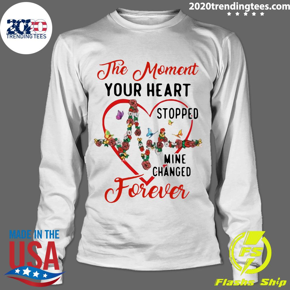 Heartbeat The Moment Your Heart Stopped Mine Changed Forever Shirt Longsleeve