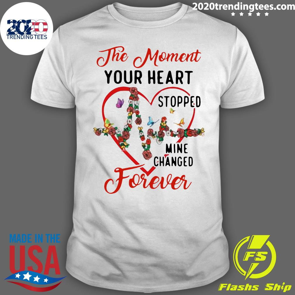 Heartbeat The Moment Your Heart Stopped Mine Changed Forever Shirt