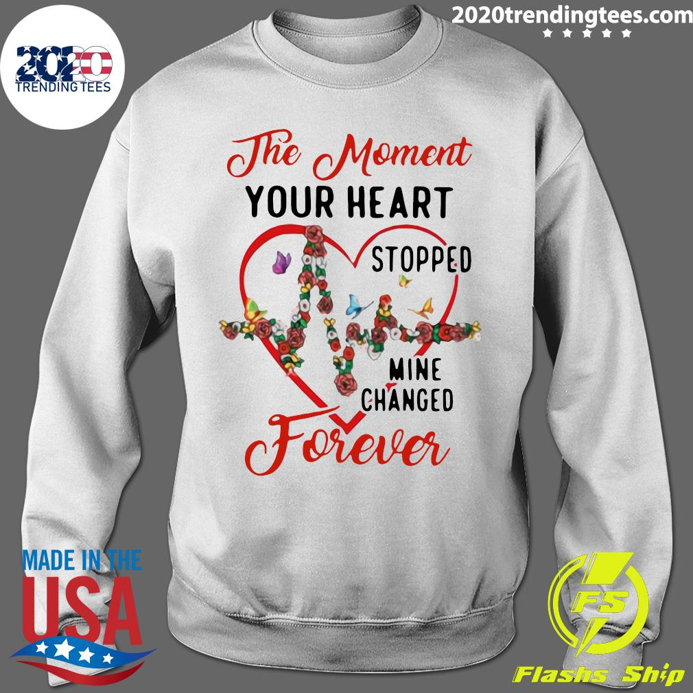 Heartbeat The Moment Your Heart Stopped Mine Changed Forever Shirt Sweater