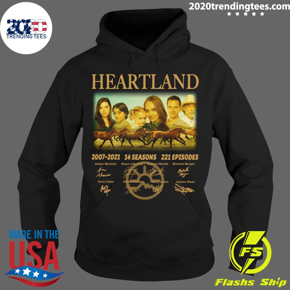 Heartland 2007 - 2021 14 Seasons 221 Episodes Signatures Shirt Hoodie