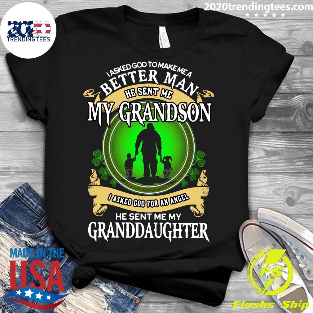I Asked God To Make Me A Better Man He Sent Me My Grandson I Asked God For An Angel Shirt Ladies tee