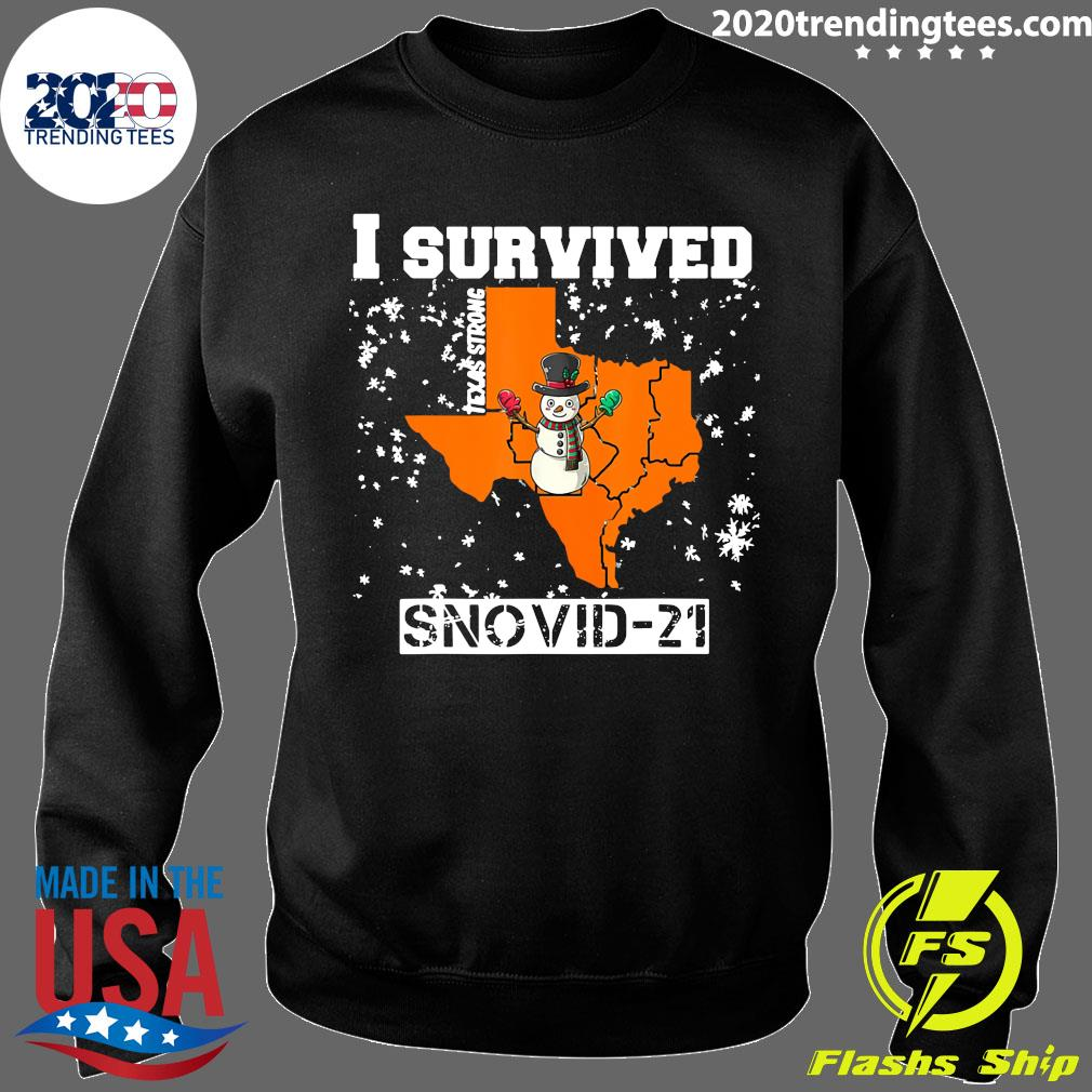 I Survived Snovid 2021 Texas Snowstorm 9 Shirt Sweater