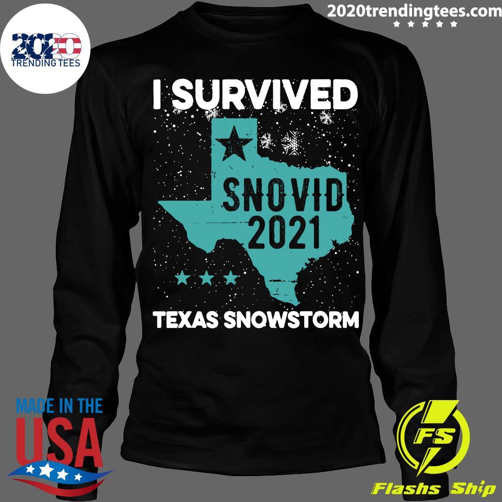 I Survived Snovid-21 Texas Snowstorm Shirt Longsleeve