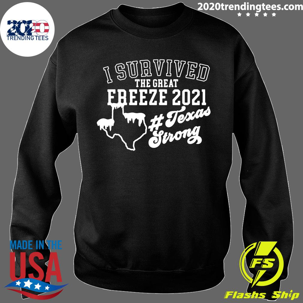 I Survived The Great Freeze 2021 Snovid 2021 Texas Snowstorm Shirt Sweater