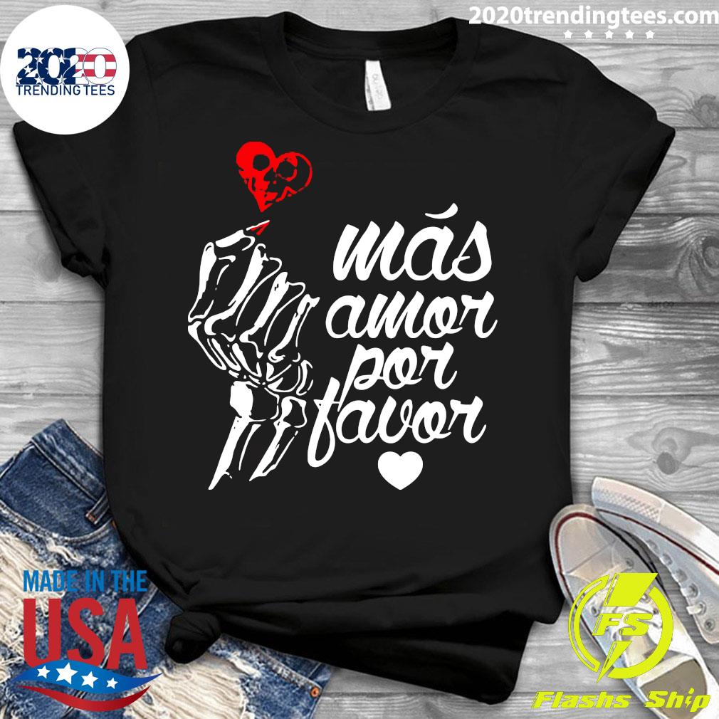Más Amor Por Favor Shirt Ladies tee