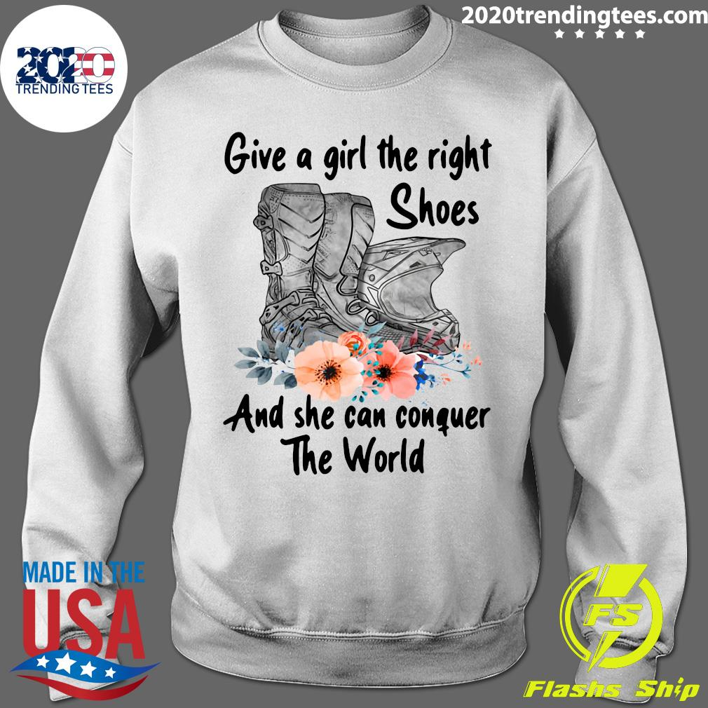 Motocross Flower Give A Girl The Right Shoes And She Can Conquer The World Shirt Sweater