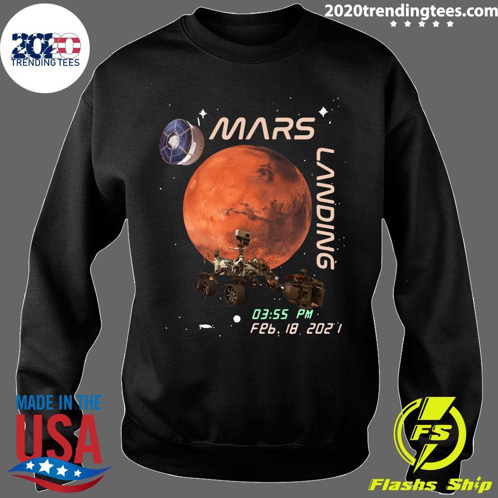 NASA Mars Landing 03.55 PM FEB 18 - 2021 Shirt Sweater