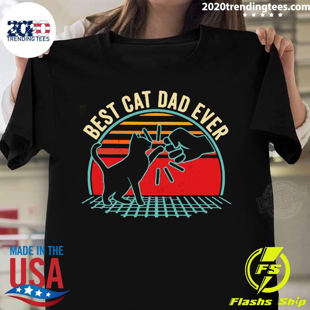 Nice Best Cat Dad Ever Vintage Shirt