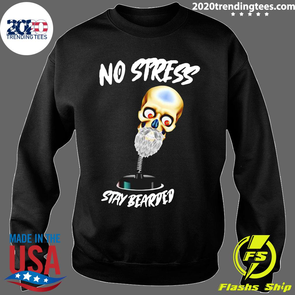 No Stress Stay Bearded Shirt Sweater