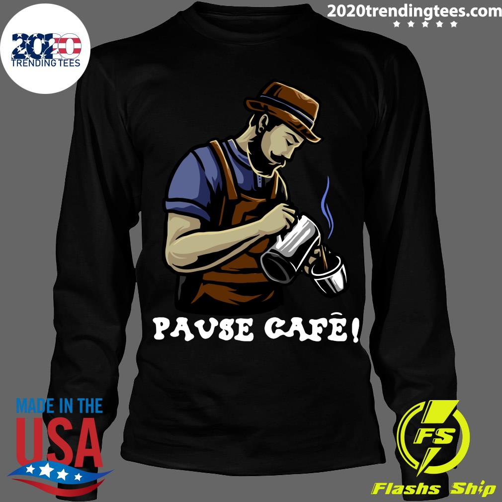 Pause Cafe The Bartender Shirt Longsleeve