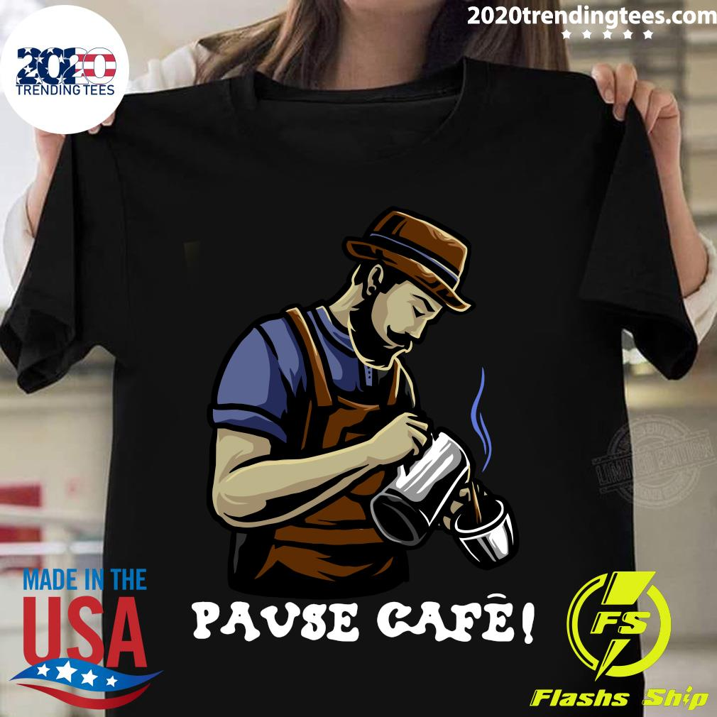 Pause Cafe The Bartender Shirt