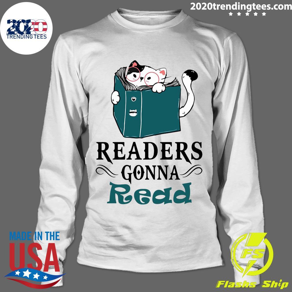 Readers Gonna Read Cat Book Shirt Longsleeve