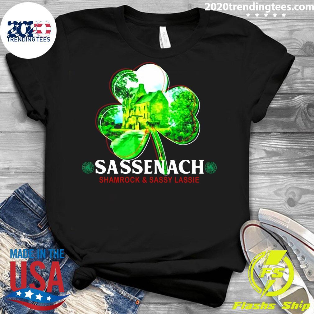 Sassenach Shamrock And Sassy Lassie St. Patricks Day Shirt Ladies tee
