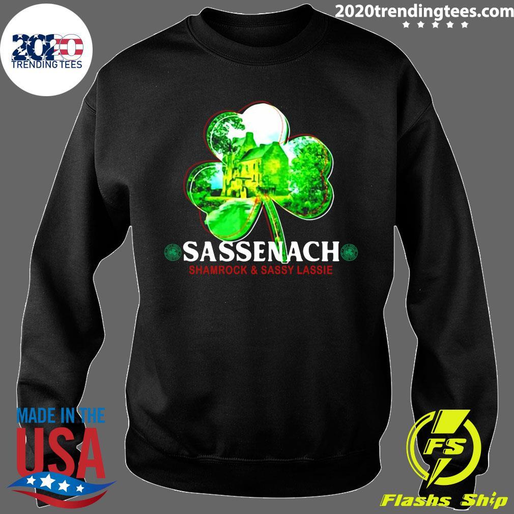 Sassenach Shamrock And Sassy Lassie St. Patricks Day Shirt Sweater