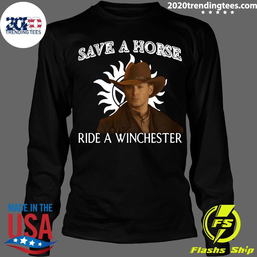 Save A Horse Ride A Winchester Shirt Longsleeve