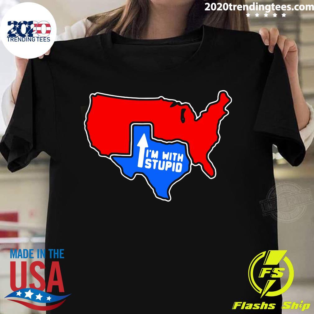 Texas I'm With Stupid Shirt