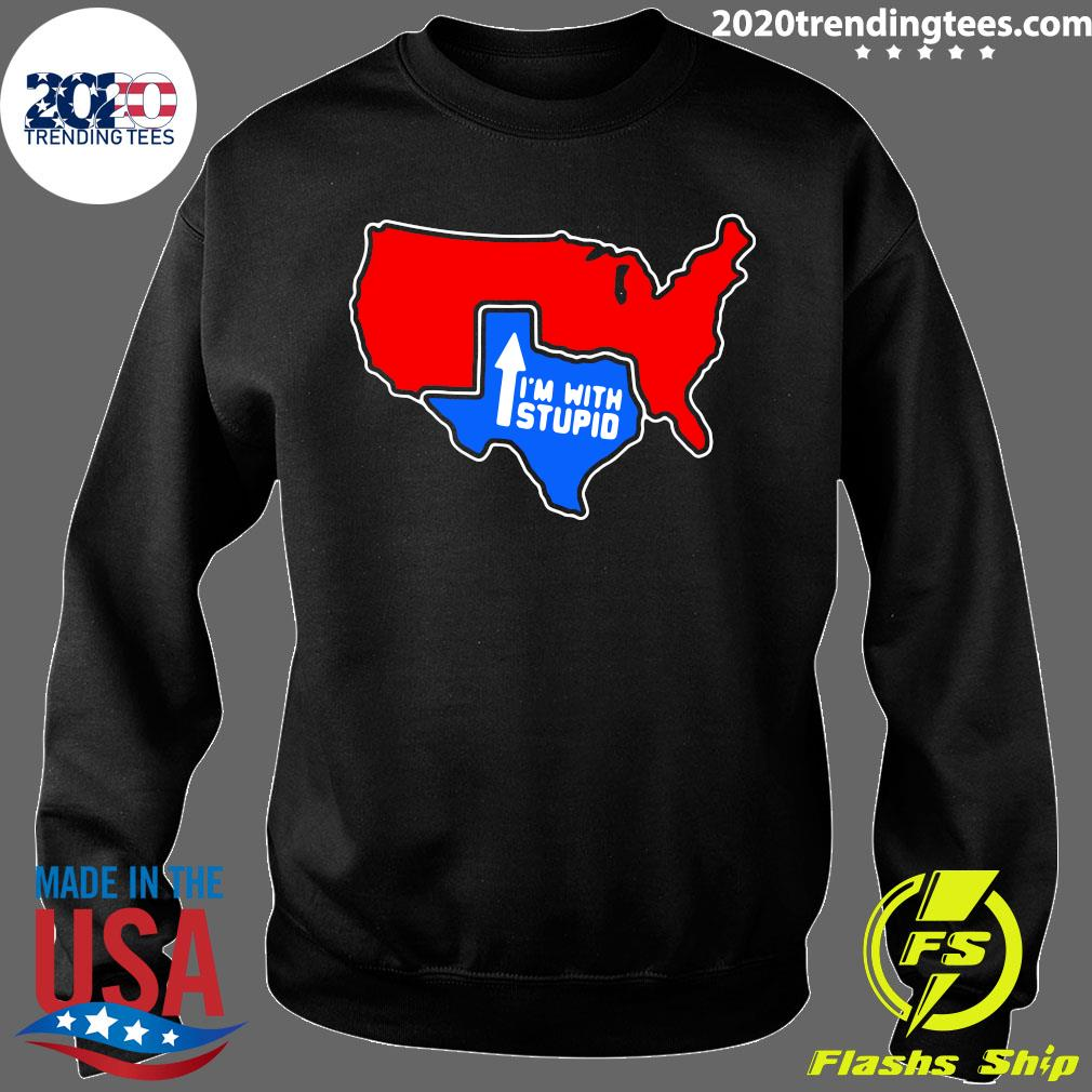 Texas I'm With Stupid Shirt Sweater