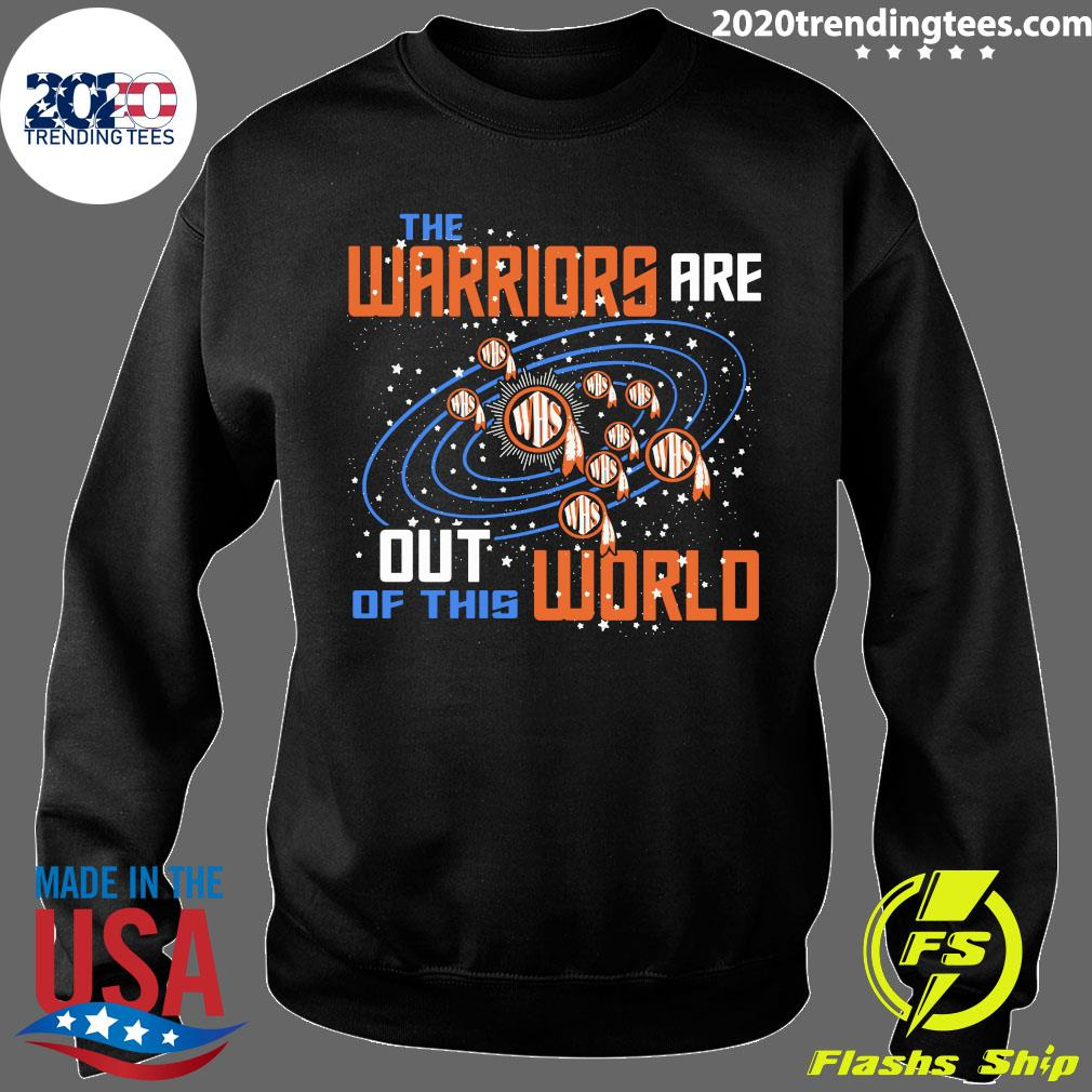 The Warriors Are Out Of This World WHS Shirt Sweater