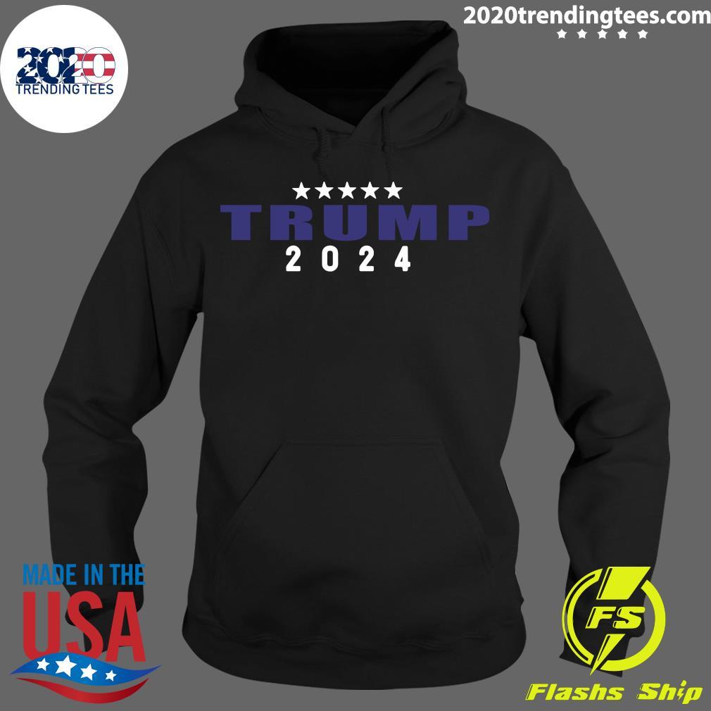 Trump 2024 Shirt Hoodie