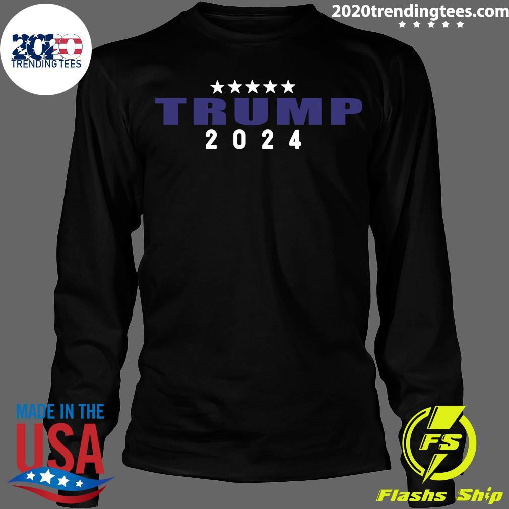 Trump 2024 Shirt Longsleeve