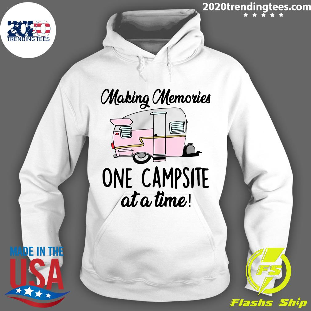 Womens Making Memories One Campsite At A Time Outdoor Camp Fire Shirt Hoodie