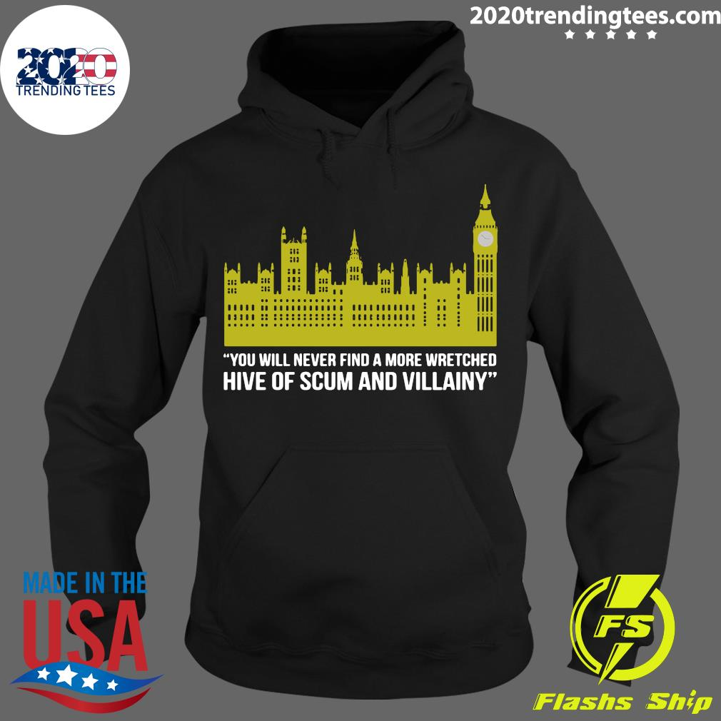 You Will Never Find A More Wretched Hive Of Scum And Villainy Shirt Hoodie