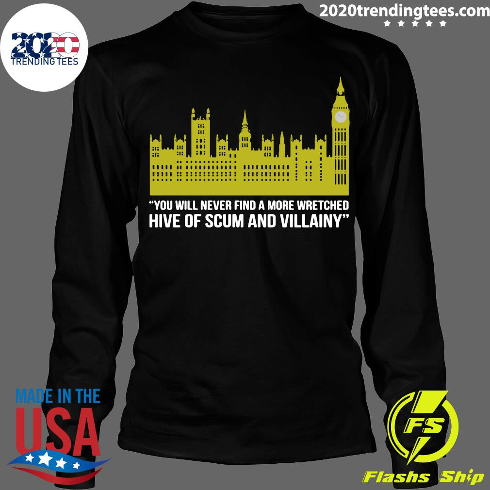 You Will Never Find A More Wretched Hive Of Scum And Villainy Shirt Longsleeve