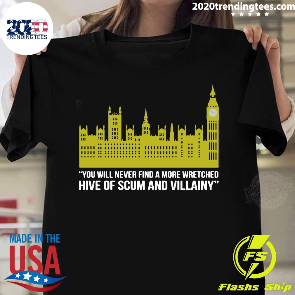 You Will Never Find A More Wretched Hive Of Scum And Villainy Shirt