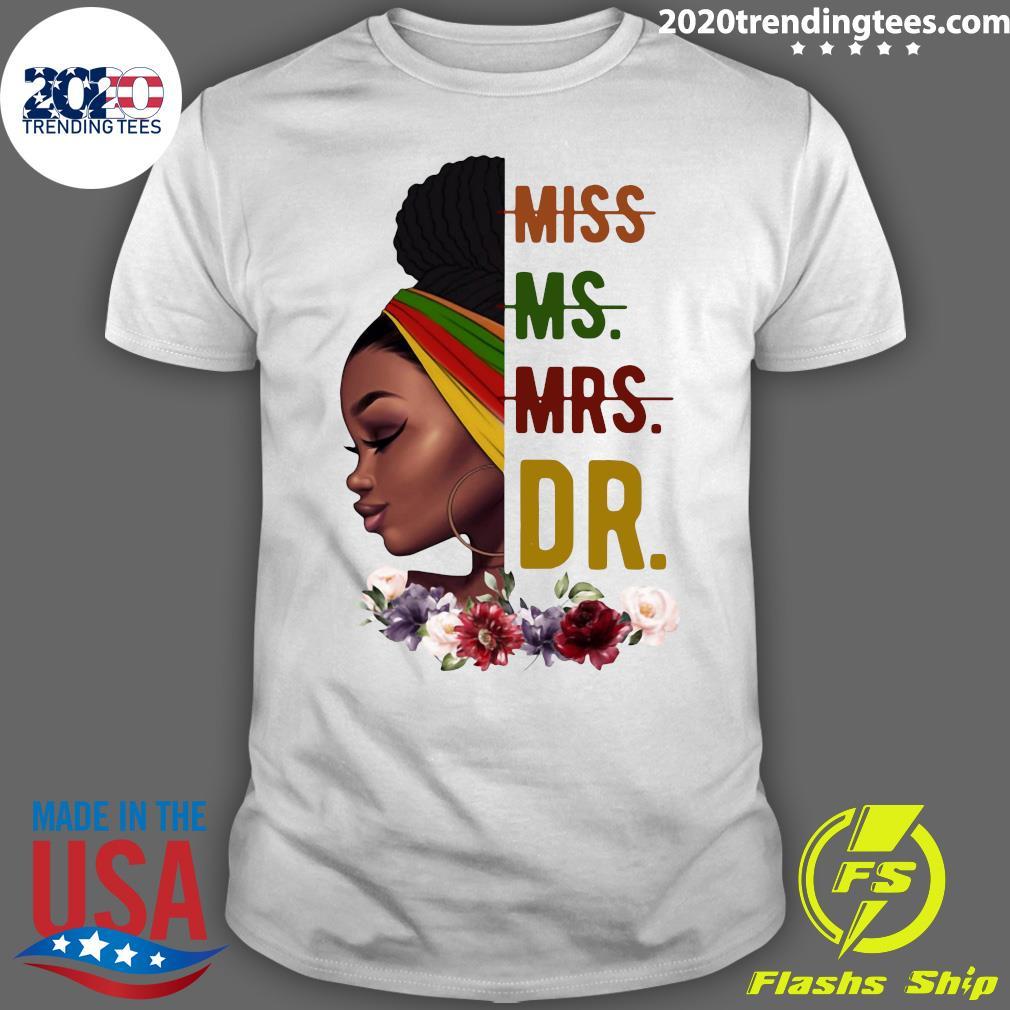 Afro Girl Not Miss Or Mrs Shirt