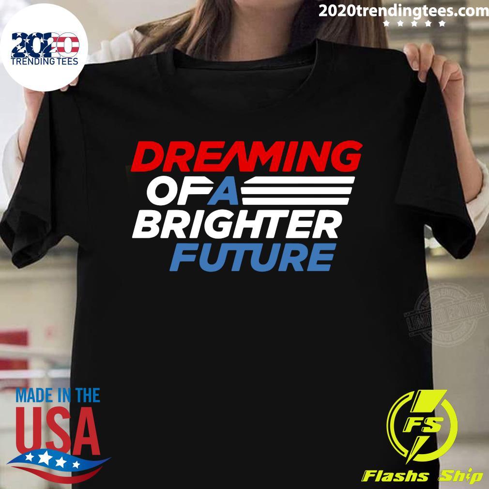 Atlanta Future Dreaming Of A Brighter Future Atlanta Licensed Shirt
