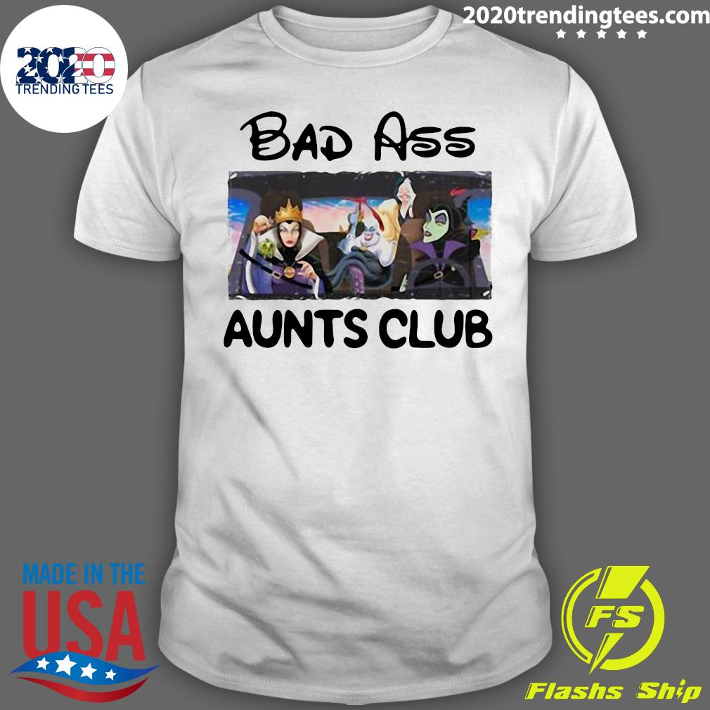 Bad Ass Aunts Clubs Villains Disney Shirt