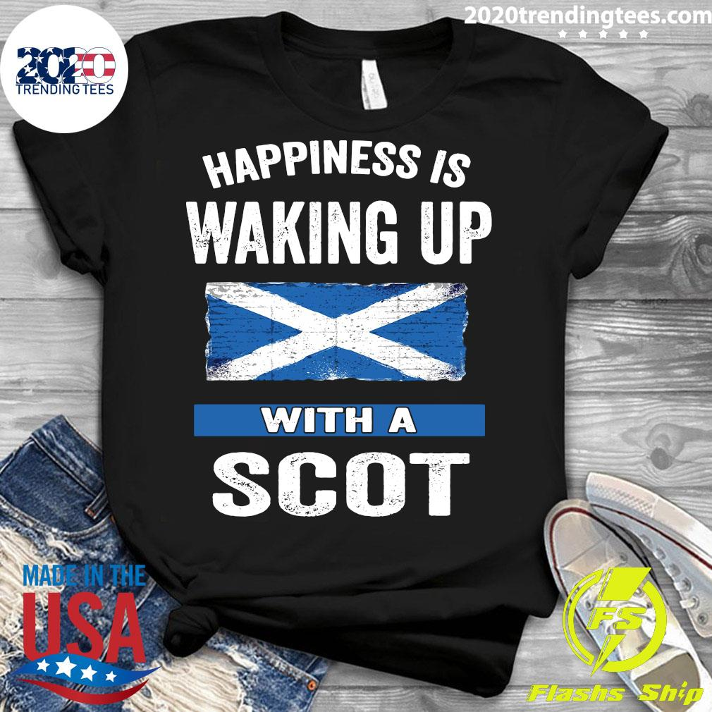 Happiness Is Waking Up With A Scot Shirt Ladies tee