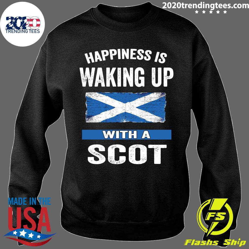 Happiness Is Waking Up With A Scot Shirt Sweater