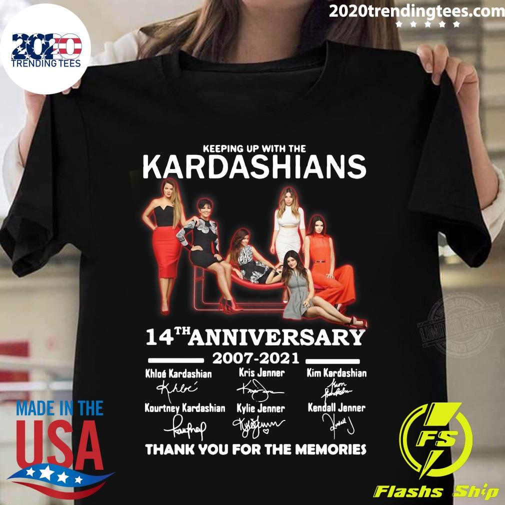 Keeping Up With The Kardashians 14th Anniversary 2007 - 2021 Signatures Shirt