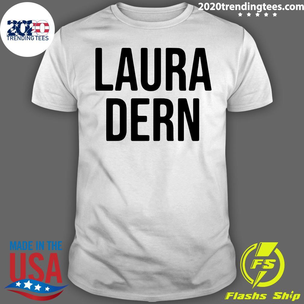 Laura Dern Shirt